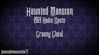 Granny Ghoul - Haunted Mansion Radio Spot 1969