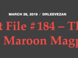 Cupid Fact File No. 184 — The Mob of the Maroon Magpie
