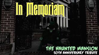 In Memoriam – The Haunted Mansion 50th Anniversary Tribute