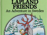 Lapland Friends: An Adventure in Sweden
