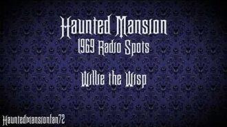 Willie the Wisp - Haunted Mansion Radio Spot 1969