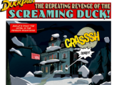 The Repeating Revenge of the Screaming Duck