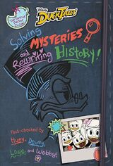 Solving Mysteries and Rewriting History