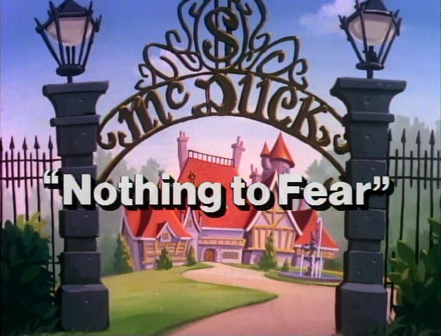 nothing to fear ducktales wiki fandom powered by wikia