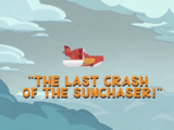 The Last Crash of the Sunchaser!