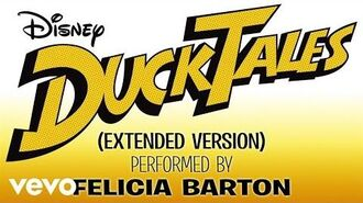 """Felicia Barton - DuckTales (From """"DuckTales"""" Extended Version Audio Only)"""