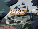 Day of the Only Child!