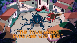 The Town Where Everyone WAs Nice!