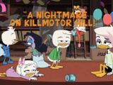 A Nightmare on Killmotor Hill!