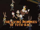 The Living Mummies of Toth-Ra!