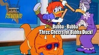 Bubba - Three Cheers for Bubba Duck! (DuckTales)