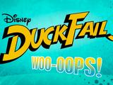 DuckFAILS!