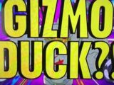 Who is Gizmoduck?!/Clips