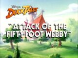 Attack of the Fifty-Foot Webby