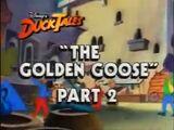 The Golden Goose, Part 2