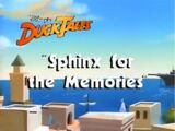 Sphinx for the Memories/Gallery