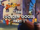 The Golden Goose, Part 1