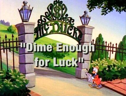Dime Enough 4 Luck