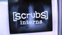 Scrubs Interns Title