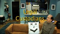Legal Custodians Episode