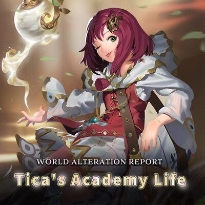 Tica's Academy Life