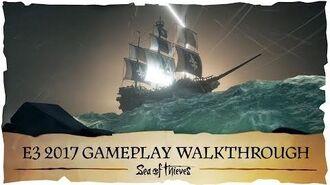 Sea of Thieves E3 2017 Gameplay Walkthrough
