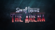 Sea of Thieves - The Arena