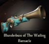 Sea of Thieves - Blunderbuss of The Wailing Barnacle