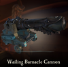 Sea of Thieves - Wailing Barnacle Cannon