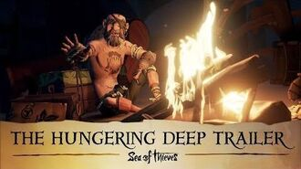 Official Sea of Thieves The Hungering Deep Trailer