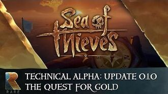 Sea of Thieves Technical Alpha Update 0.1.0 - The Quest for Gold