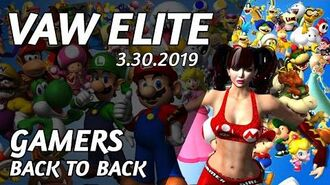 GAMERS BACK TO BACK • VAW ELITE (3.30.2019)