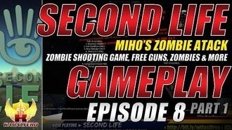 Second Life Gameplay ★ Miho's Zombie Attack E8P1 Zombie Shooting Game, Free Guns, Zombies & More