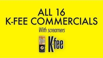All 16 K-fee commercials with screamers (TV & radio ads)