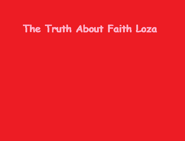 File:The Truth About Faith Loza.png