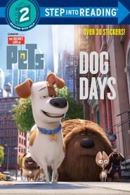 The secret life of pets dog days