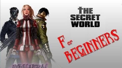 ★ The Secret World - for Beginners