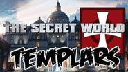 The Templars Lore 04 THE SECRET WORLD