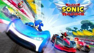Team Sonic Racing Gameplay Ep 1 - SONIC