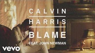 Calvin Harris - Blame (Audio) ft. John Newman-1