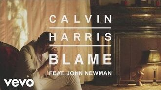 Calvin Harris - Blame (Audio) ft. John Newman-2