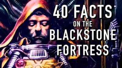 40 Facts and Lore on the New Blackstone Fotress Warhammer 40K