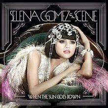220px-Selena Gomez When the Sun Goes Down