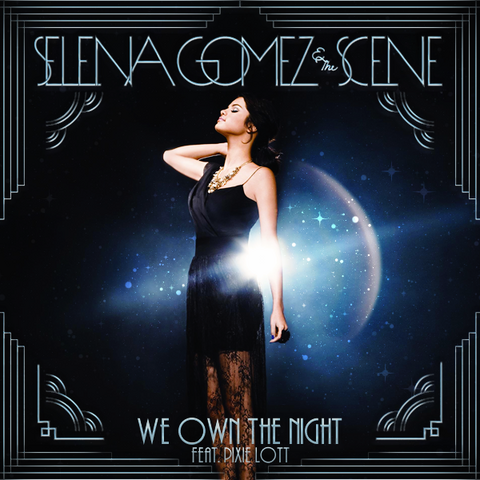 File:We Own The Night - Selena Gomez & The Scene.png