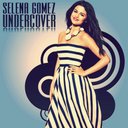 Selena gomez undercover cd cover by gaganthony-d6eb3eq