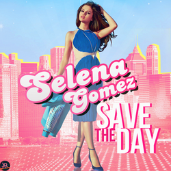 Selena gomez save the day by juaanr-d6dys8q