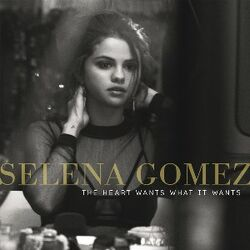 The Heart Wants What It Wants Selena Gomez cover