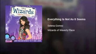 Selena Gomez - Everything Is Not As It Seems