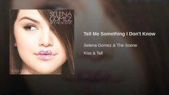Selena Gomez & The Scene - Tell Me Something I Don't Know