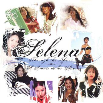 Through The Years A Traves De Los Anos Selenaquintanilla Wiki Fandom